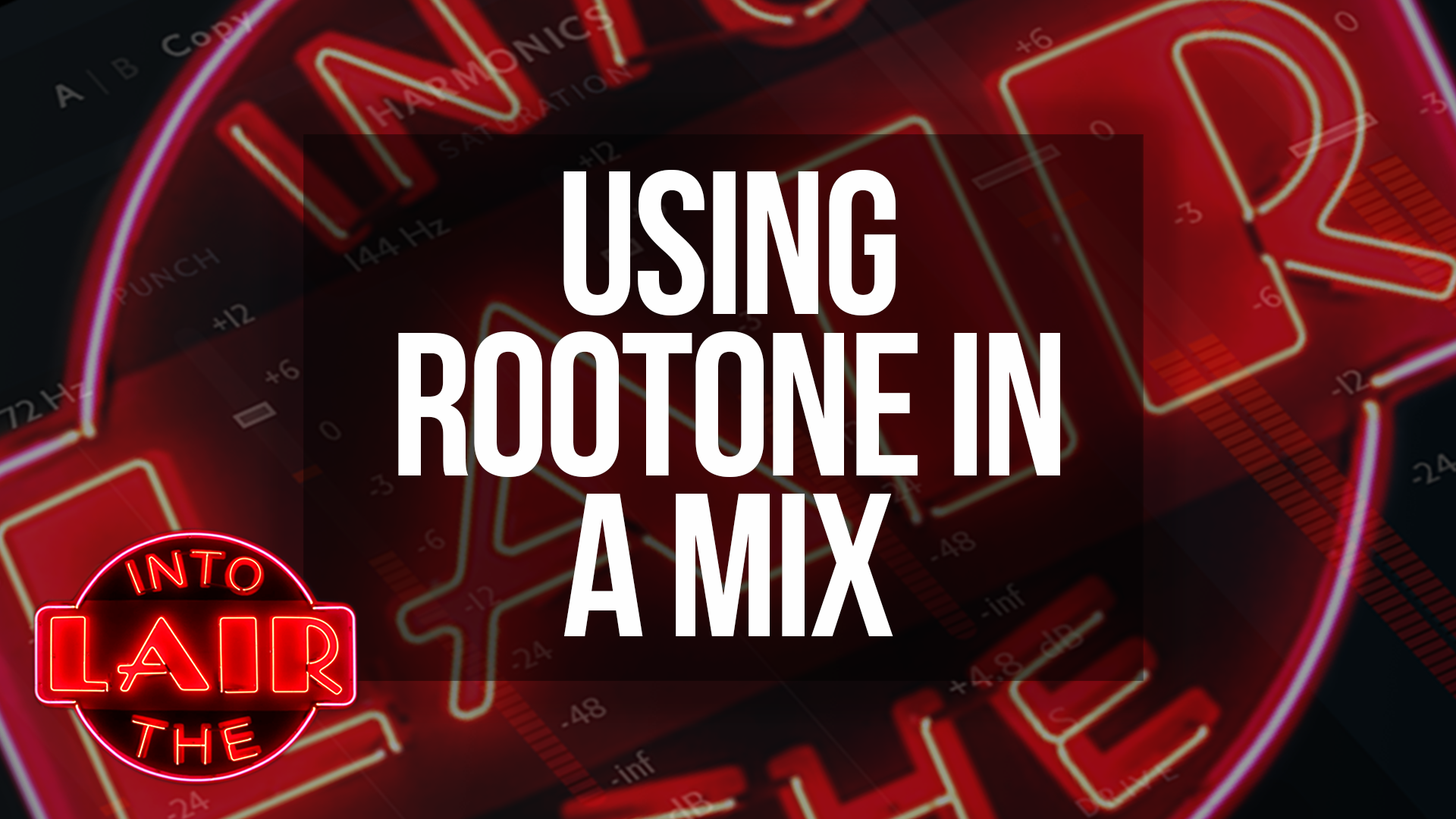 Using RootOne in a Mix