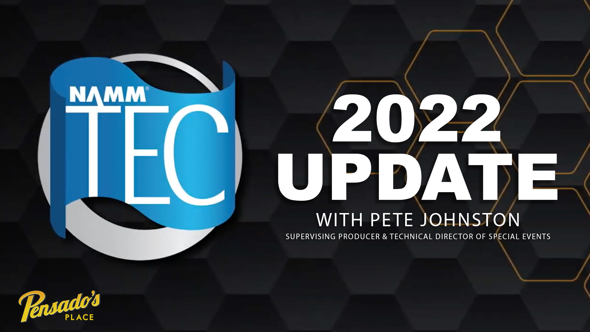 2022 NAMM TEC Awards Update with Pete Johnston