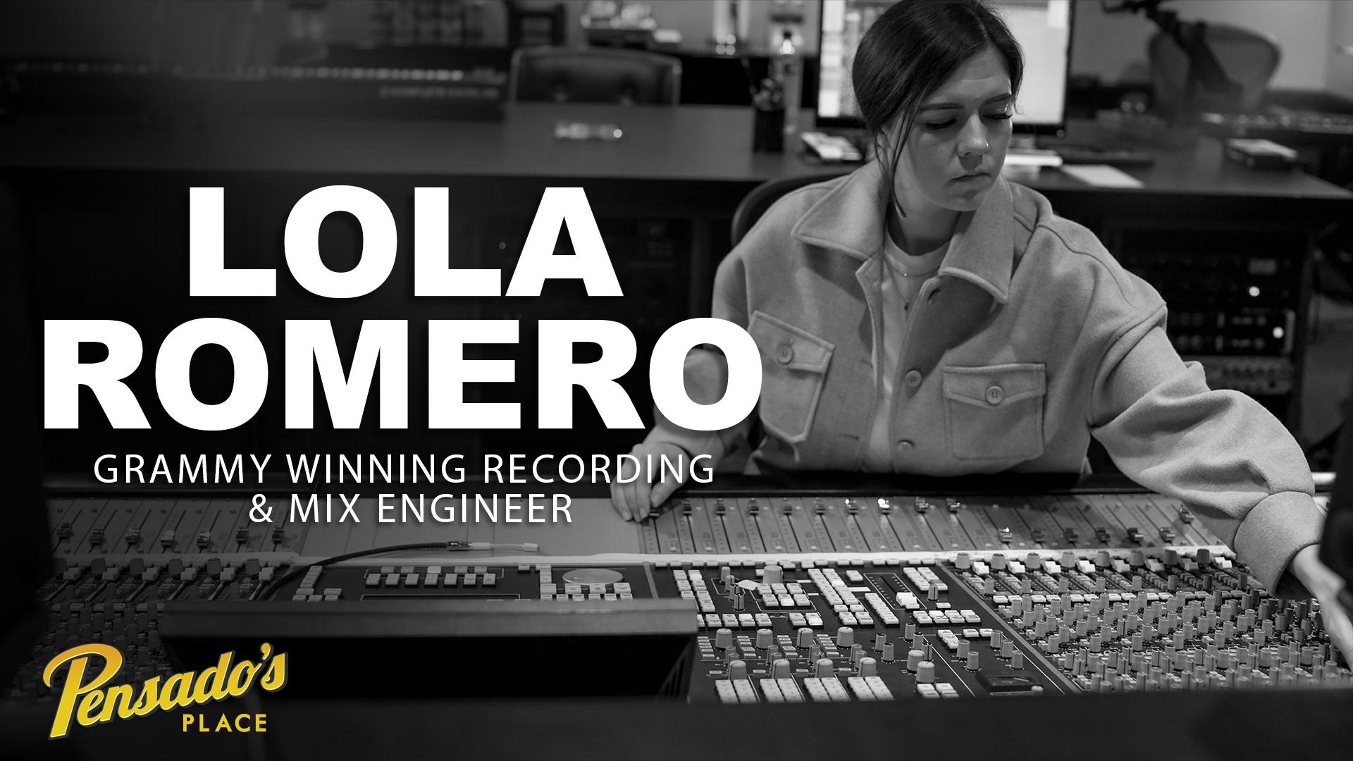 Grammy Winning Recording & Mix Engineer, Lola Romero