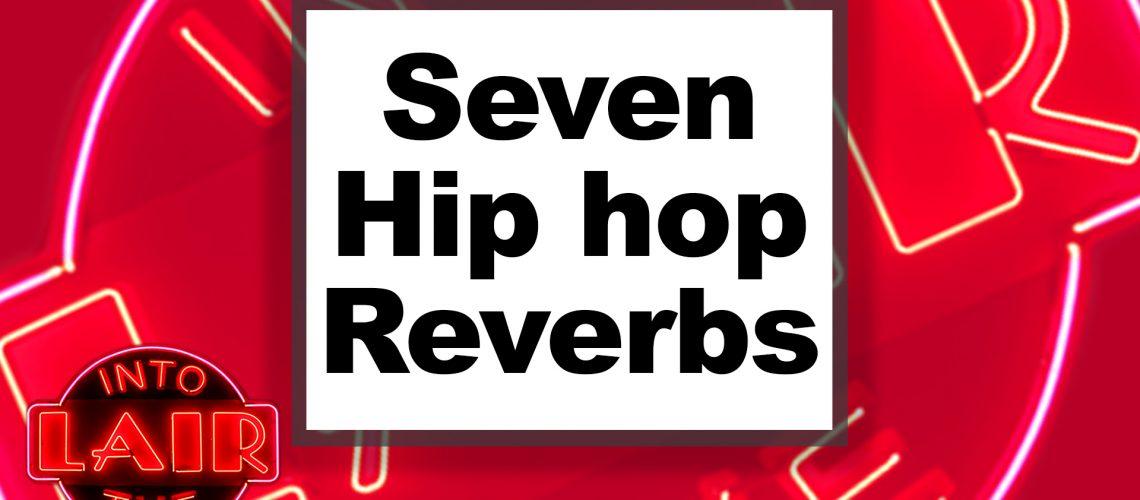 7-hip-hop-reverbs-Pensados-Place---Into-The-Lair-Thumbnail