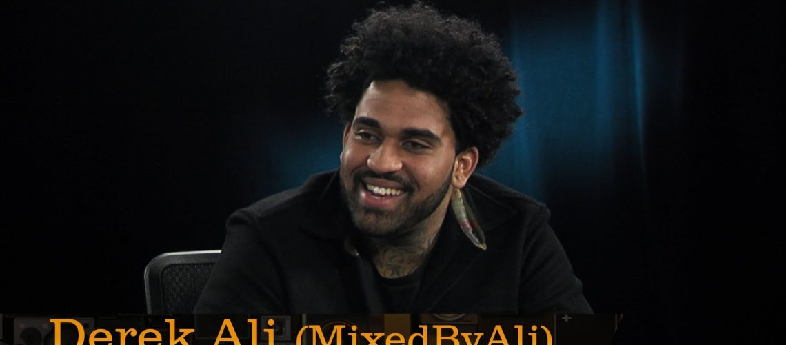 97 - Derek Ali (MixedByAli)