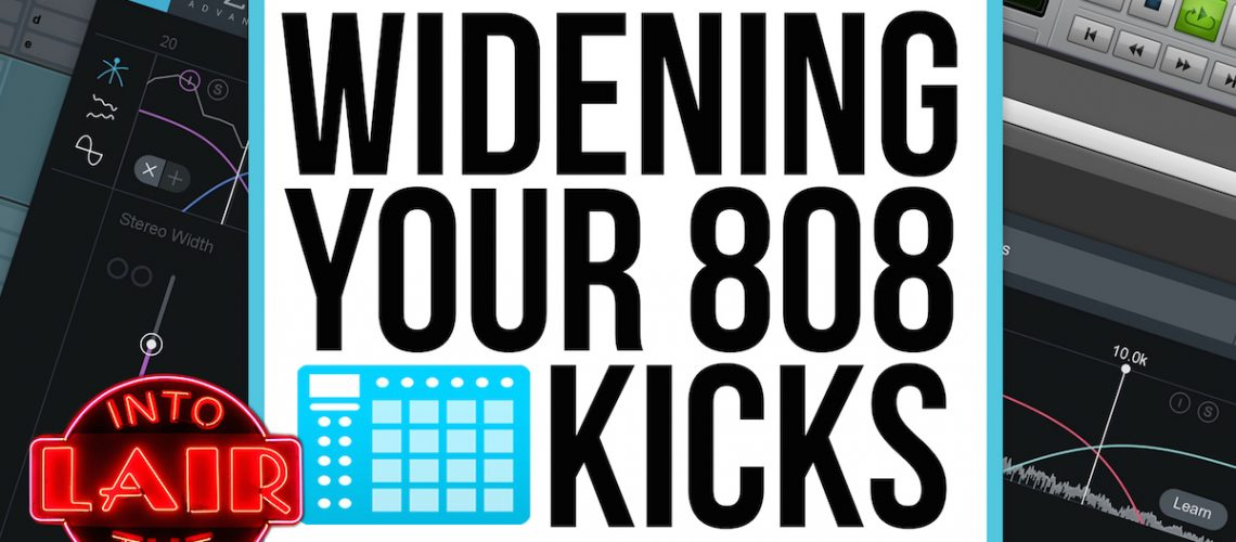 ITL 189 - WIDENIG YOUR 808 KICKS