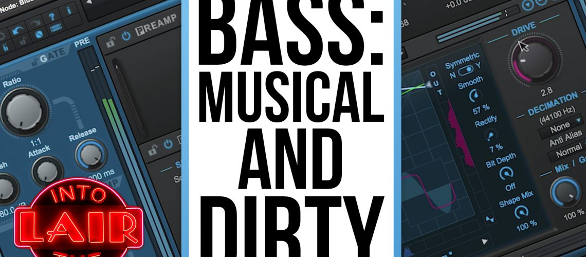 ITL-191---Bass-Musical-and-Dirty