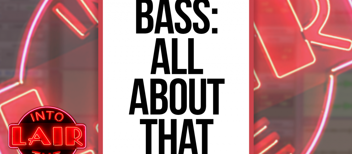 ITL 203 - BASS ALL ABOUT THAT - v2