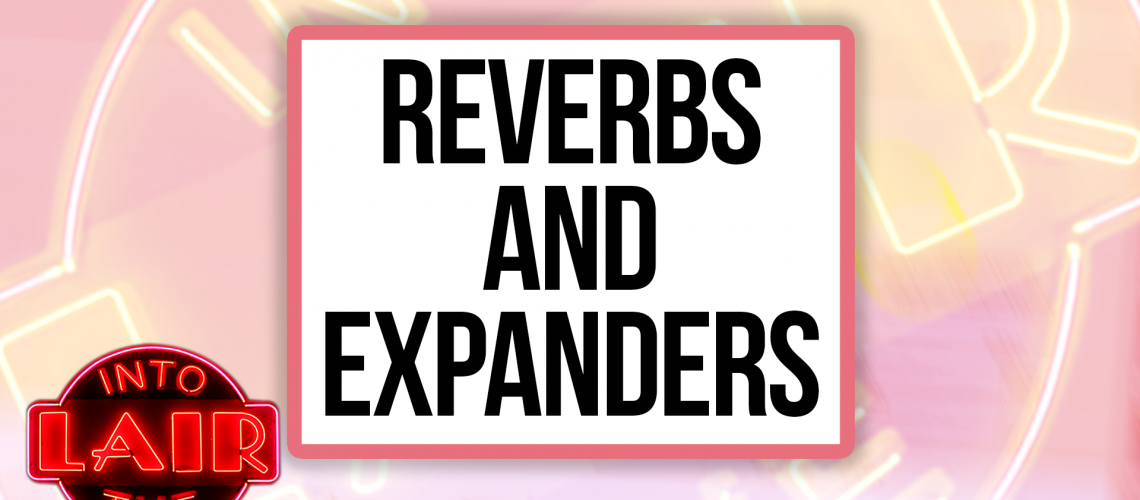ITL 214 - Reverb and Expanders