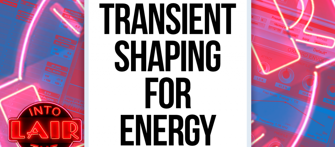 ITL 219 - Transient Shaping for Energy