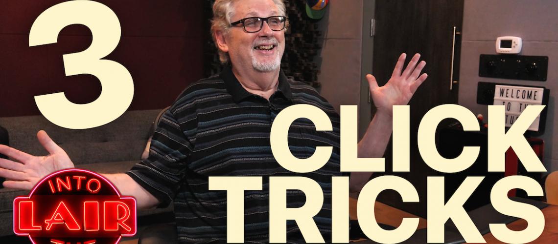ITL_3 Click Tricks