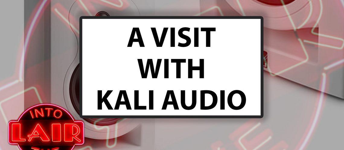 KALI AUDIO Pensados Place - Into The Lair Thumbnail